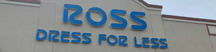 a7892bd9f5a ross dress for less sign out front